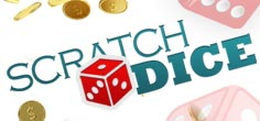 Scratch Dice in roulette