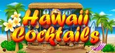 Hawaii Cocktails slots